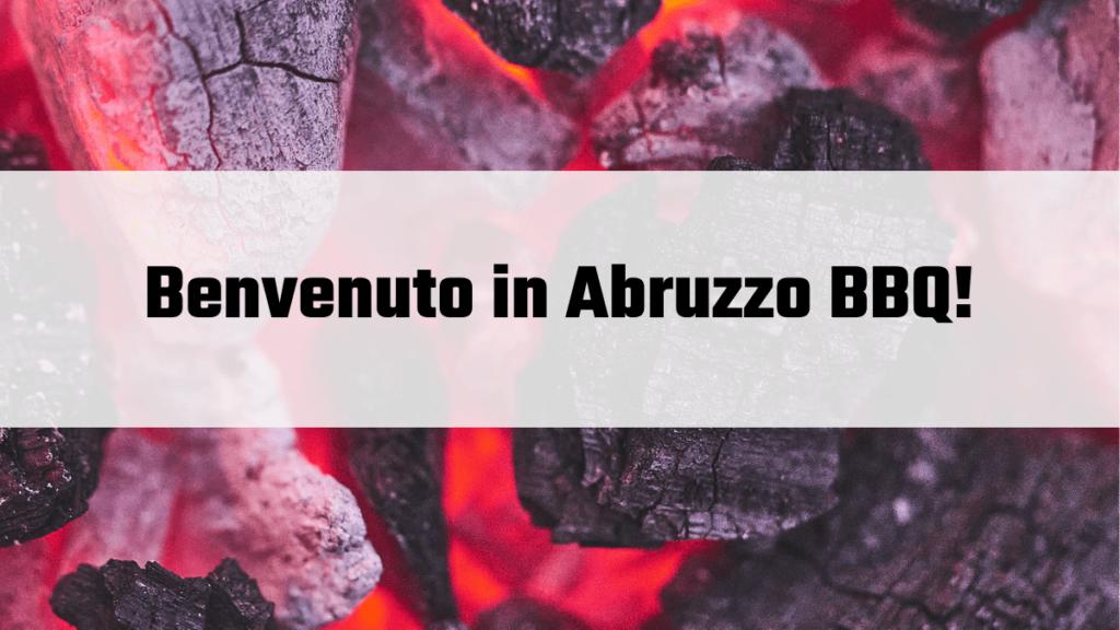 Abruzzo BBQ benvenuto