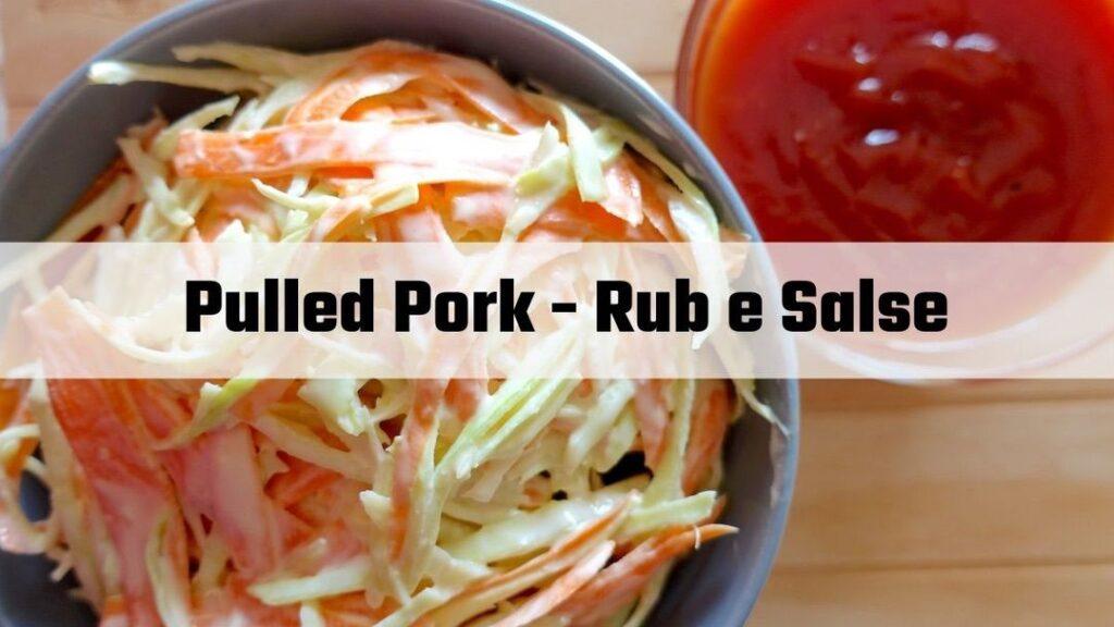 pulled pork rub e salse
